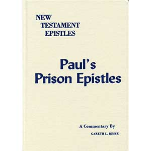 Reese Commentary on Paul's Prison Epistles