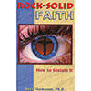 Rock-Solid Faith: How to Sustain It