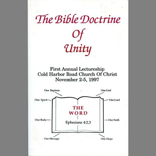 The Bible Doctrine Of Unity